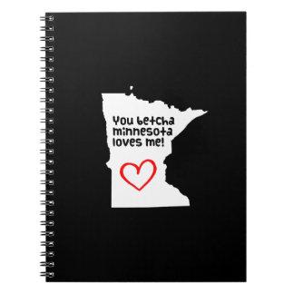 You Betcha Minnesota Loves Me Notebook