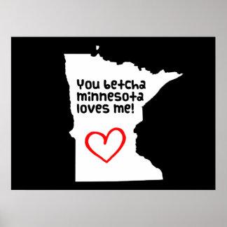 You Betcha Minnesota Loves Me Poster