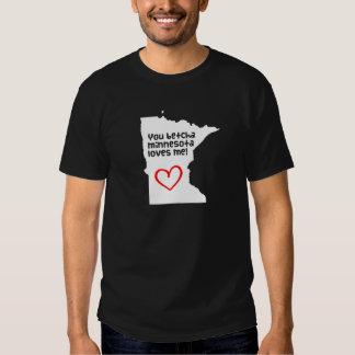 You Betcha Minnesota Loves Me T Shirts
