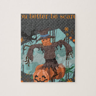 You Better Be Scared Halloween Jigsaw Puzzle