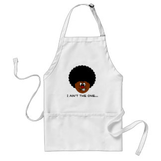 You Better Think Twice Before You Mess with Me Standard Apron