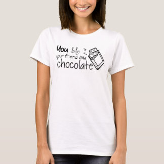 You bite your friend like chocolate 1975 tshirt