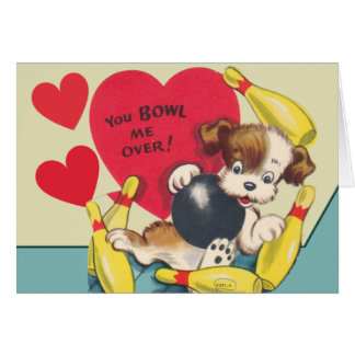 You Bowl be OVER Valentine Card