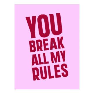 You Break All My Rules Postcard