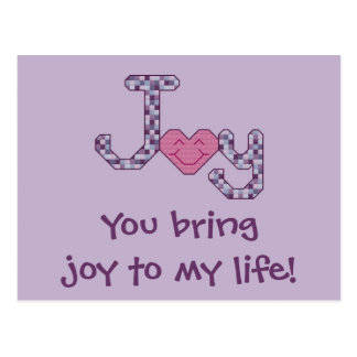 You Bring Joy to my Life! Postcard