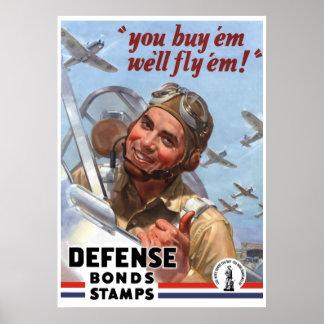You Buy em We ll Fly em Posters