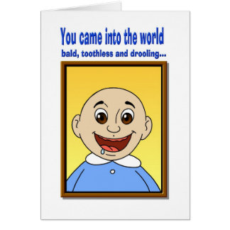 You Came into the world Card