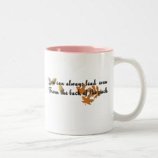You can always lead inspirational t-shirt Two-Tone coffee mug
