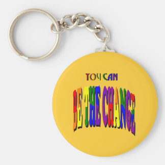 You Can Be the Change Keychain