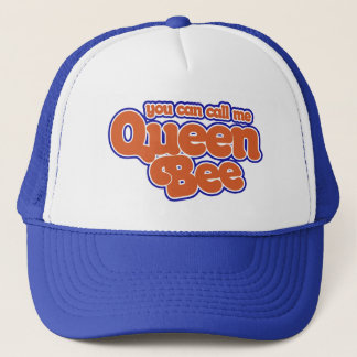 You can call me Queen Bee Trucker Hat
