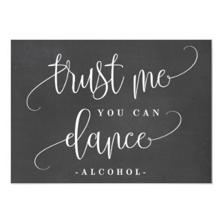 You Can Dance Alcohol Sign - Lovely Calligraphy Card