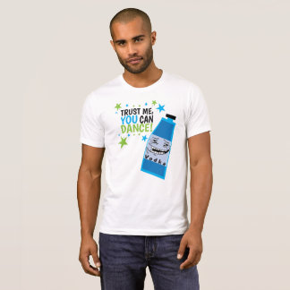 YOU can DANCE Funny Party Vodka Shirt