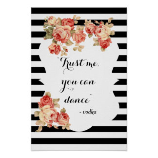 You Can Dance Funny Wedding Sign Poster