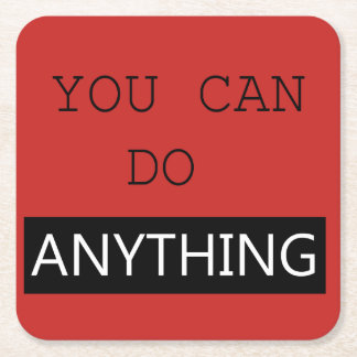 """You Can Do Anything"" Coaster"