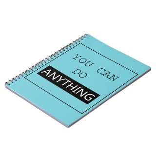 """You Can Do Anything"" Notebook"