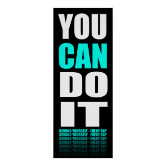 You CAN Do It (aqua) Motivational Poster