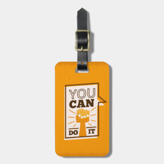 You Can Do It positive motivational african art Luggage Tag