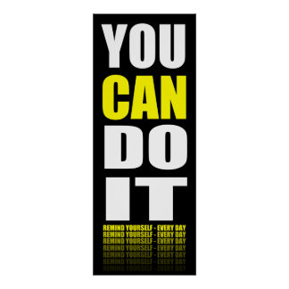 You CAN Do It (yellow) Motivational Poster