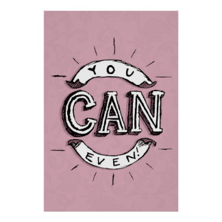 You Can Even! Poster
