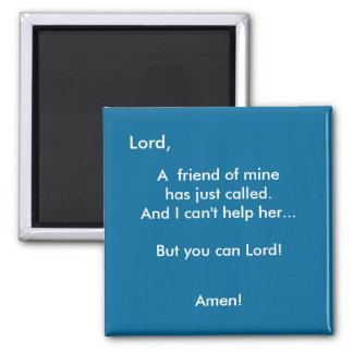 You Can Lord! - 1118 Magnet