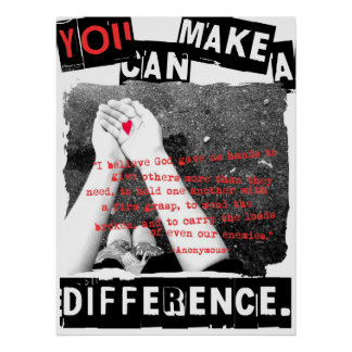 You Can Make a Difference Poster