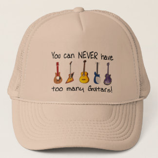 You can NEVER have too many guitars gifts Trucker Hat