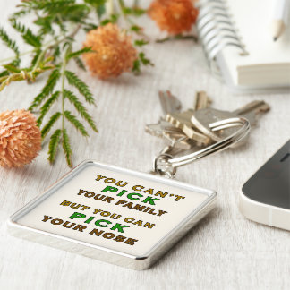 You Can Pick Your Nose Funny Silver-Colored Square Keychain