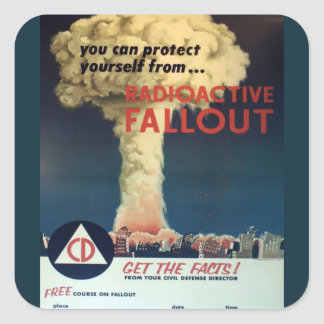 You Can Protect Yourself From Radioactive Fallout! Square Sticker