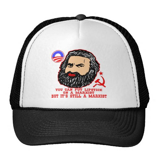 You Can Put Lipstick On A Marxist But It's Still A Hats