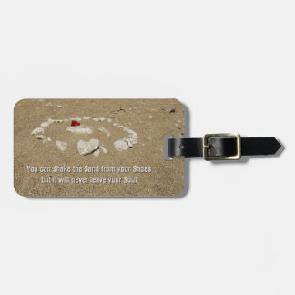 You can shake the Sand from your Shoes... Luggage Tag