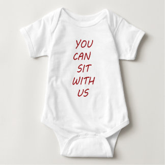 YOU CAN SIT WITH US BABY BODYSUIT