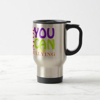 You Can Stop Bullying Travel Mug