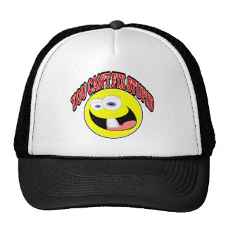 You Can t Fix Stupid Trucker Hats