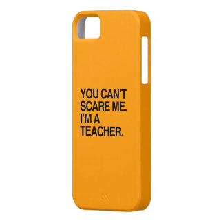 YOU CAN T SCARE ME I M A TEACHER - Halloween iPhone 5/5S Case