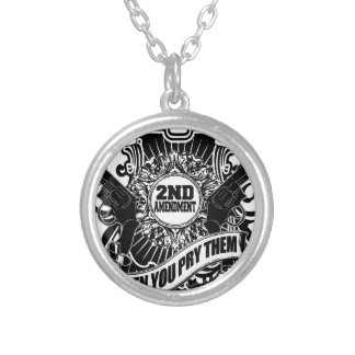 You can take my Guns Silver Plated Necklace