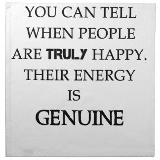 you can tell when people are truly happy. their en napkin