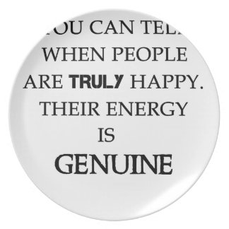 you can tell when people are truly happy. their en plate