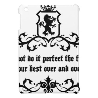 You Cannot Do It Perfect Medieval quote Case For The iPad Mini