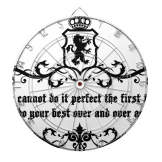 You Cannot Do It Perfect Medieval quote Dartboard