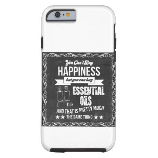 You can't buy Happiness but you can buy EO! Tough iPhone 6 Case