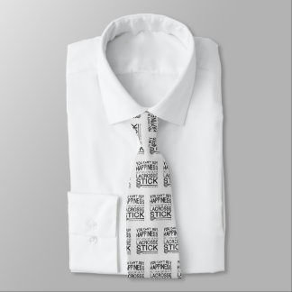 You Can't Buy Happiness, Lacrosse Tie