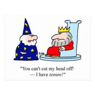 You can't cut my head off - I have tenure! Postcard