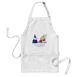 You can't cut my head off - I have tenure! Standard Apron