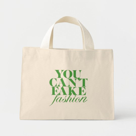 You can't Fake Fashion Tote Bag