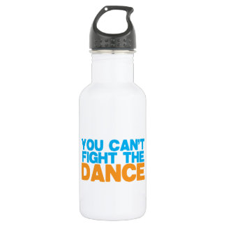 You can't FIGHT THE DANCE!