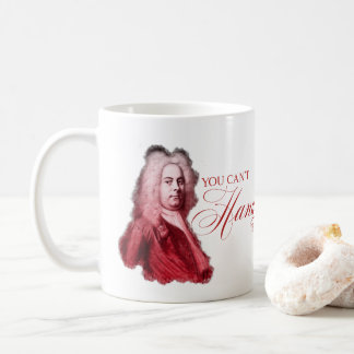 You Can't Handel This Classical Composer Pun Coffee Mug