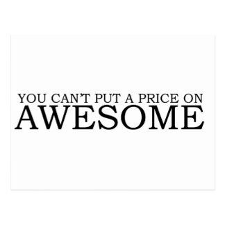 You can't Put a Price On AWESOME Postcard