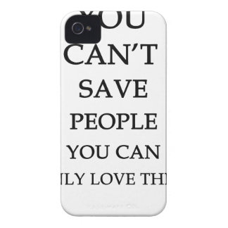 you can't save people you can only love them iPhone 4 case
