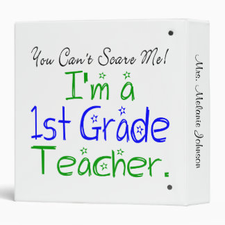 You Can't Scare Me First Grade Teacher Binder