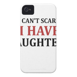 You Can't Scare Me I Have Daughters Case-Mate iPhone 4 Case